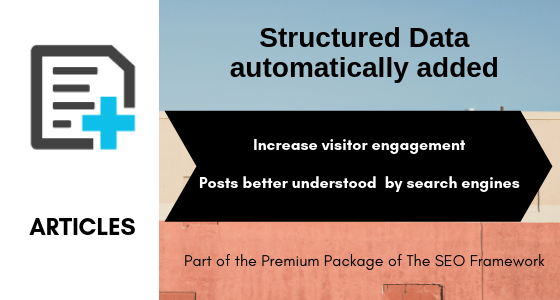 Articles – Structured Data automatically added to your Posts