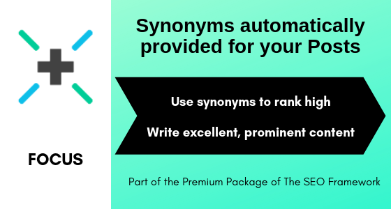 Focus – Synonyms automatically provided for your Posts