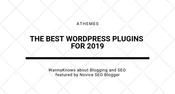 The Best WordPress Plugins for 2019