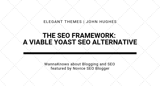 The SEO Framework: A Viable Yoast SEO Alternative